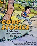 Cory Stories: A Kid's Book About Living with ADHD