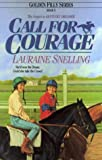 Call for Courage, Lauraine Snelling, 1556612605