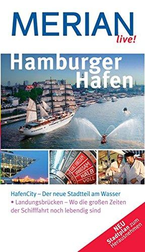MERIAN live! Reiseführer Hamburger Hafen
