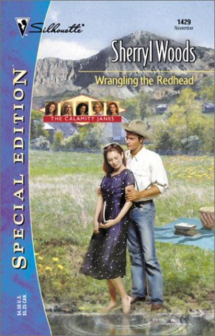 Download Wrangling the Redhead (Silhouette Special Edition #1429) (The Calamity Janes #5) pdf epub