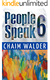 People Speak 6: Real Life Stories (People talk about themselves)