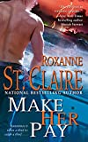 Make Her Pay (The Bullet Catchers Book 8)