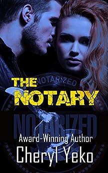The Notary by [Yeko, Cheryl]