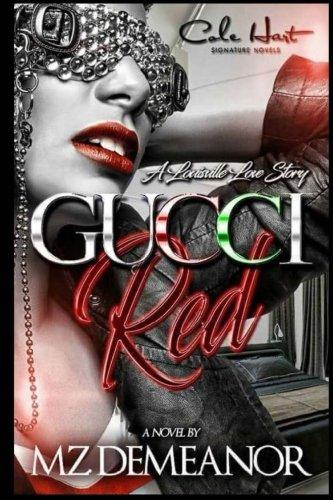 Gucci Red: A Louisville Love - Gucci Red