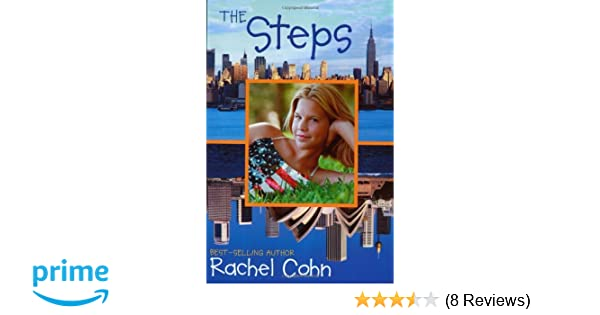 The Steps Rachel Cohn 9780689874147 Amazon Books