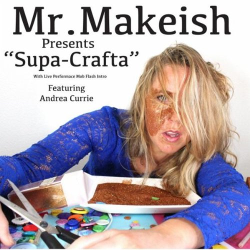 Supa Crafta (feat. Andrea Currie)