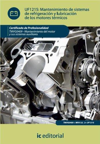 mantenimiento-de-sistemas-de-refrigeracin-y-lubricacin-de-los-motores-trmicos-spanish-edition