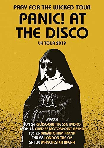 3ecee7e1 PANIC! AT THE DISCO Pray For The Wicked 2019 UK Tour: Yellow PHOTO Print