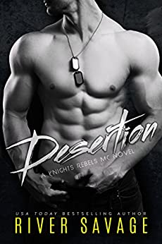 Desertion by River Savage