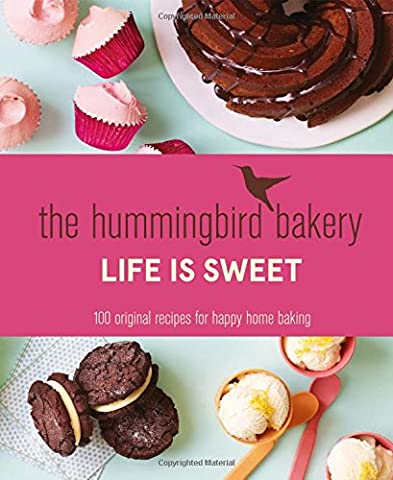 The Hummingbird Bakery Life Is
