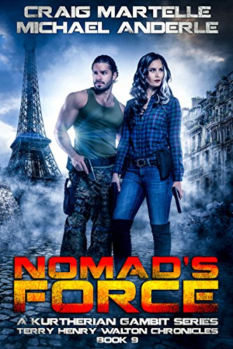 Nomad's Force: A Kurtherian Gambit Series (Terry Henry Walton Chronicles Book 9) cover