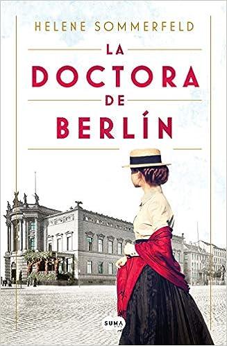 La doctora de Berlín de Helene Sommerfeld