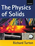 img - for The Physics of Solids by Richard John Turton (2000-06-22) book / textbook / text book