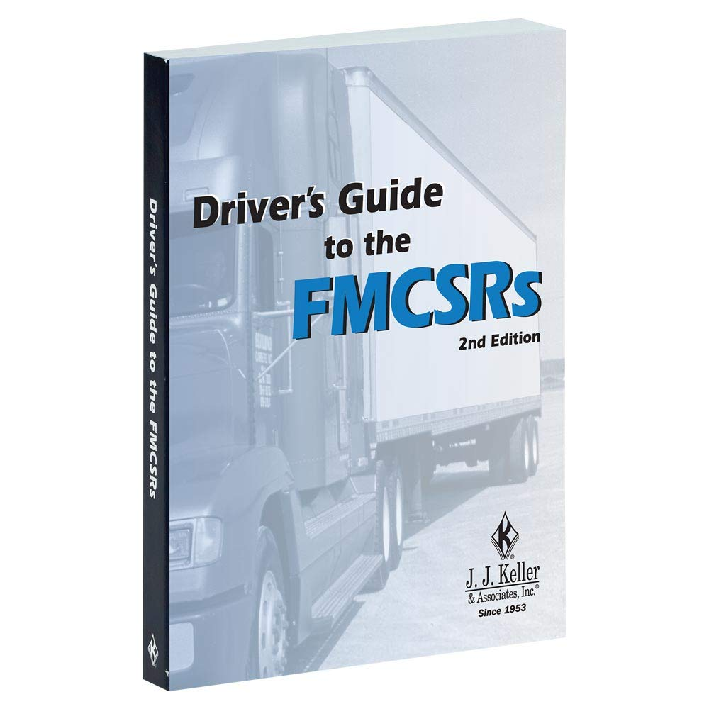 Driver's Guide to The FMCSRs Handbook (5