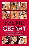 img - for Fremdgefickt: 50 hemmungslose Seitenspr nge   und sie w rden es wieder tun! (German Edition) book / textbook / text book