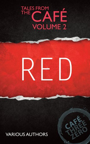 RED: Tales From The Cafe Volume Two (English Edition)