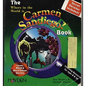 Where in the World Is Carmen San Diego? Book Barbara Rieman and Roy Rieman