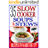 35 Slow Cooker Soups & Stews: Recipes To Warm You Up!