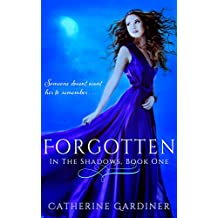 Forgotten (In The Shadows Book 1) (English Edition)