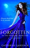 Forgotten (In The Shadows Book 1)