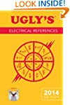 Ugly's Electrical References, 2014 Ed...