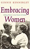 Embracing Women, Ginnie Kennerley, 1856076253