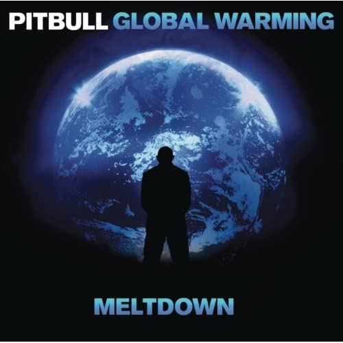 Global Warming: Meltdown (Deluxe Version) [Clean]