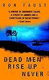 Dead Men Rise up Never, Ron Faust, 0553586556