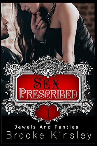 Jewels and Panties: Sex Prescribed (Sexy Jewel)