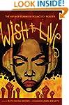 Wish to Live: The Hip-hop Feminism Pe...