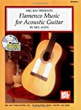 Flamenco Music for Acoustic Guitar, Mel Agen, 078663278X