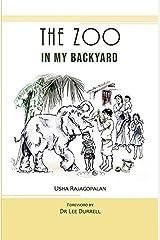 The Zoo in My Backyard Paperback