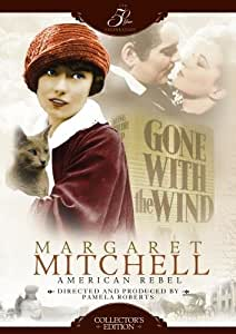 Margaret Mitchell: American Rebel - Collector's Edition