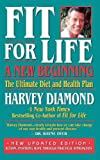 Fit for Life:: A New Beginning, the Ultimate Diet and Health Plan