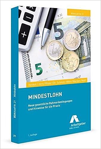 Cover des Buchs: Mindestlohn: Neue gesetzliche Rahmenbedingungen und Hinweise für die Praxis (BDAktuell)