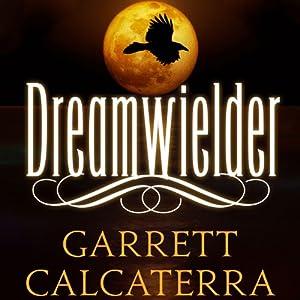 Dreamwielder Audiobook