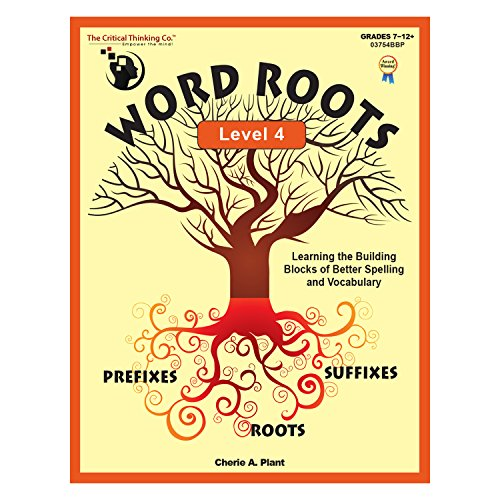 Word Roots Critical Thinking - The Critical Thinking Word Roots Level 4 School Workbook