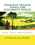Fourteen Tolkien Songs for Children's Voices, Charles McCreery, 1492187534