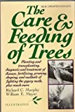 The Care and Feeding of Trees, Richard C. Murphy and William E. Meyer, 0517548917