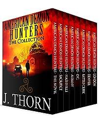 American Demon Hunters Collection: A Suspenseful Dark Fantasy Novel PLUS Seven Thrilling Novellas
