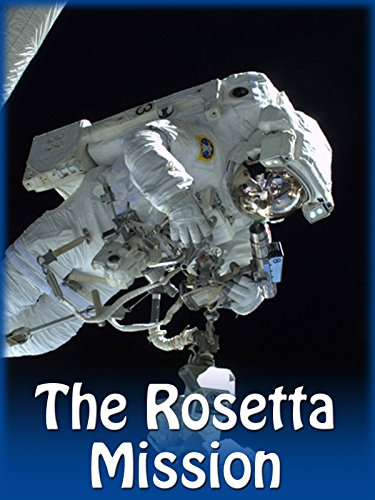 The Rosetta Mission on Amazon Prime Video UK