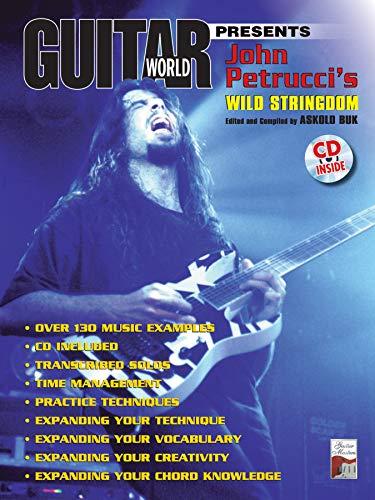 Guitar World Presents John Petrucci's Wild Stringdom: Book & CD ()