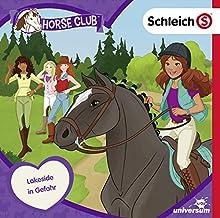 Schleich - Horse Club (CD 3): Lakeside in Gefahr