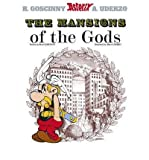 Asterix the Mansions of the Gods (Rev)ASTERIX THE MANSIONS OF THE GODS (REV) by Goscinny, Rene (Author) on Apr-01-2005 Hardcover