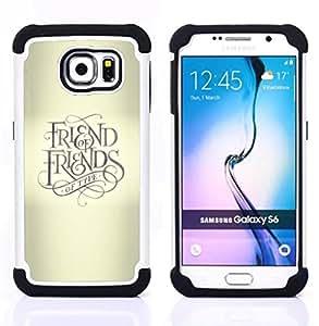 BullDog Case - FOR/Samsung Galaxy S6 G9200 / - / FRIEND KEEP GOD CROSS BEIGE TEXT /- H??brido Heavy Duty caja del tel??fono protector din??mico - silicona suave