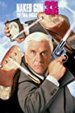 Naked Gun 33 1/3: The Final Insult poster thumbnail
