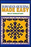 img - for Hawaiian Quilting Made Easy by Milly Singletary (1998-02-01) book / textbook / text book