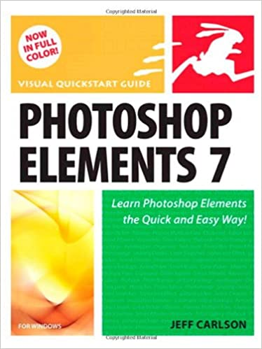 Book Photoshop Elements 7 for Windows: Visual QuickStart Guide (Visual QuickStart Guides)