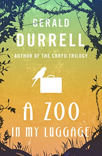A Zoo in My Luggage (The Zoo Memoirs) cover