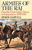 Book cover for Armies of the Raj: From the Great Indian Mutiny to Independence, 1858-1947